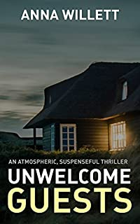 Unwelcome Guests by Anna Willett ebook deal