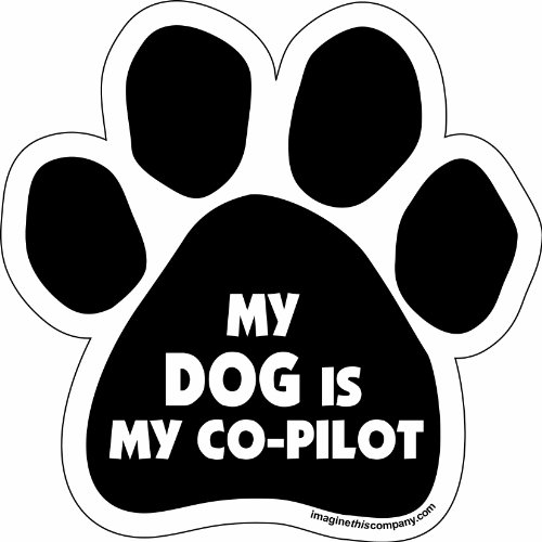 Imagine This Paw Car Magnet, My Dog is My Co-Pilot, 5-1/2-Inch by 5-1/2-Inch - Pilot Magnet