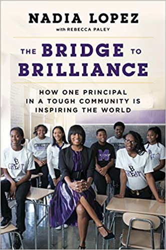 Amazon Fr The Bridge To Brilliance How One Principal In A