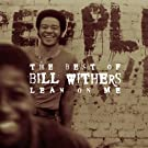 Lean on Me: Best of Bill Withe
