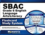 SBAC Grade 6 English Language Arts/Literacy Flashcard Study System: SBAC Test Practice Questions & Exam Review for the Smarter Balanced Assessment Consortium Assessments (Cards)