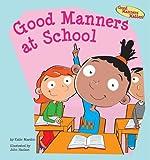 Good Manners at School, Katie Marsico, 1602706085