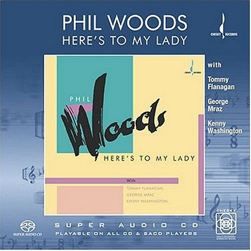 SACD : Phil Woods - Here's to My Lady (Hybrid SACD)
