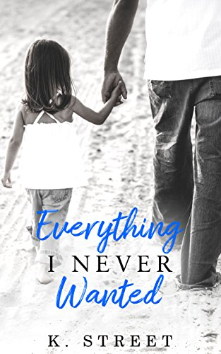 Everything I Never Wanted cover