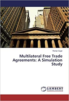 Multilateral Free Trade Agreements: A Simulation Study