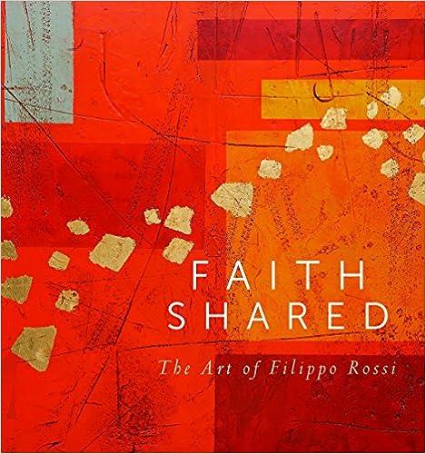 Faith Shared: The Art of Filippo Rossi (Mount Tabor Books)