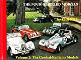 The Four-Wheeled Morgan, Hill, Ken, 0900549548
