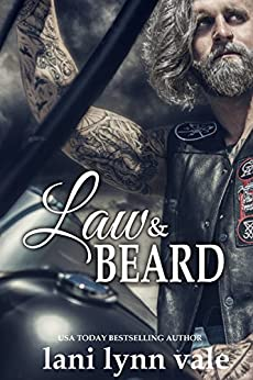 Law & Beard (The Dixie Warden Rejects MC Book 8) by [Vale, Lani Lynn]