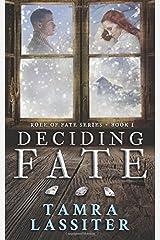 Deciding Fate (Role of Fate) (Volume 1) Paperback