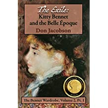 The Exile: Kitty Bennet and the Belle Epoque (The Bennet Wardrobe Book 2)