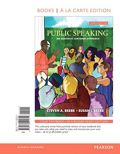 Public Speaking: An Audience-Centered Approach -- Books a la Carte (10th Edition)