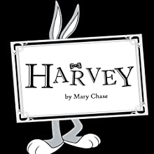 Harvey Audiobook by Mary Chase Narrated by Jason Damron