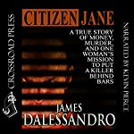 Citizen Jane | James Dalessandro