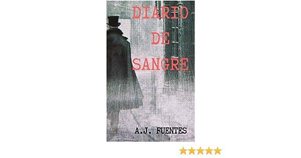Diario de Sangre (Spanish Edition)