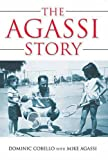 img - for The Agassi Story book / textbook / text book