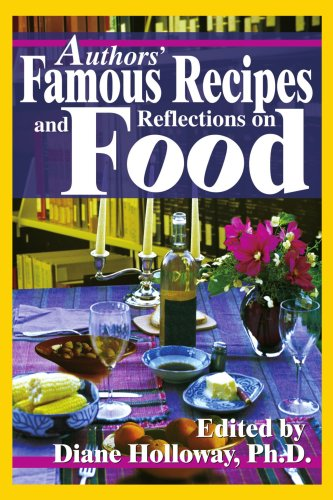 Authors' Famous Recipes and Reflections on Food (Spanish Edition) by Brand: iUniverse