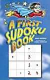img - for A First Sudoku Book (Dover Children's Activity Books) book / textbook / text book
