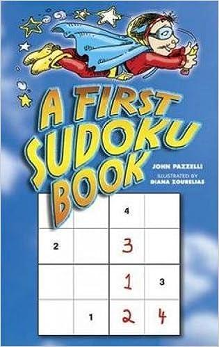 A First Sudoku Book (Dover Children's Activity Books) John Pazzelli