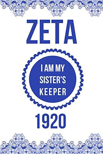 (Zeta I am My Sister's Keeper 1920: Blank Lined Journal )