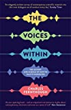 The Voices Within: The History and Science of How We Talk to Ourselves (Wellcome)