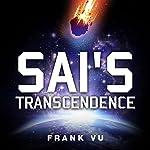 Sai's Transcendence   Frank Vu
