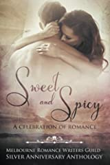 Sweet and Spicy: A Celebration of Romance Paperback