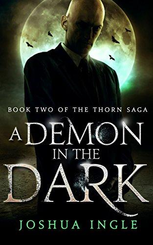 A Demon in the Dark (Thorn Saga Book 2)