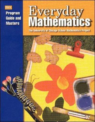 Everyday Mathematics - Pre-K: Program Guide and Masters