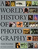 A World History of Photography 9781558590540