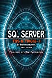 SQL Server: Tips and Tricks - 1 (SQL Server Tips and Tricks)