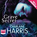Grave Secret Audiobook by Charlaine Harris Narrated by Alyssa Bresnahan