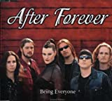 Being Everyone by After Forever (2007-04-03)