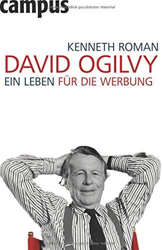 David Ogilvy: Ein Leben für die Werbung