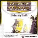 Geheimauftrag Mauritius (Die Jack-Aubrey-Serie 4) Hörbuch von Patrick O'Brian Gesprochen von: Johannes Steck