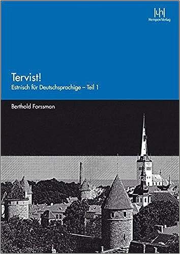 Tervist Teil 1 Estnisch Fur Deutschsprachige Amazon De Forssman Berthold Bucher