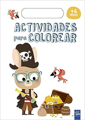 ACTIVIDADES PARA COLOREAR (+6 AÃ\'OS): YOYO: 9788408179764: Amazon ...