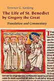 img - for The Life of St. Benedict By Gregory the Great: Translation and Commentary book / textbook / text book