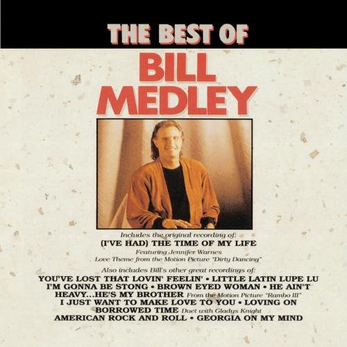 Best Of Bill Medley, The by Curb