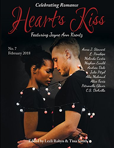 Heart's Kiss: Issue 7, Febraury 2018: Featuring Jayne Ann Krentz (Heart's Kiss) Collection Featuring Stone