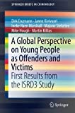 img - for A Global Perspective on Young People as Offenders and Victims: First Results from the ISRD3 Study (SpringerBriefs in Criminology) book / textbook / text book