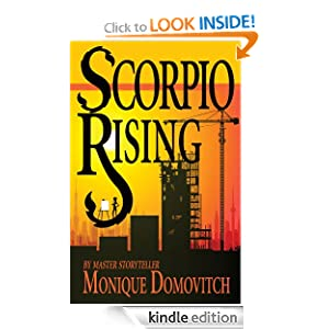 <strong>Kindle Free Book Alert for September 7: Five 460 brand new Freebies in the last 24 hours added to Our 4,600+ Free Titles listing! plus … Monique Domovitch's <em>Scorpio Rising</em> (Today's Sponsor – 27 out of 29 rave reviews & $5.99)</strong>