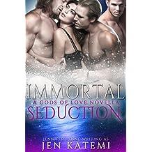 Immortal Seduction (Gods of Love Book 4)