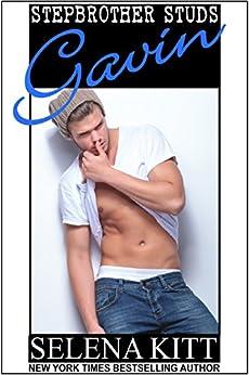 Stepbrother Studs: Gavin: A Stepbrother Romance by [Kitt, Selena]