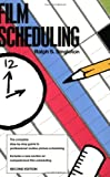 """""""Film Scheduling - Or, How Long Will It Take to Shoot Your Movie?"""" av Ralph S. Singleton"""