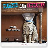 Nuthin' but Trouble 2020 Calendar