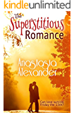 The Superstitious Romance
