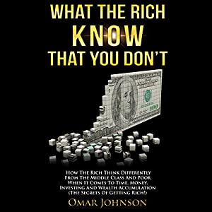 What the Rich Know That You Don't Audiobook
