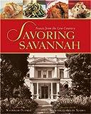 Savoring Savannah, Nathalie Dupree, 1580085830