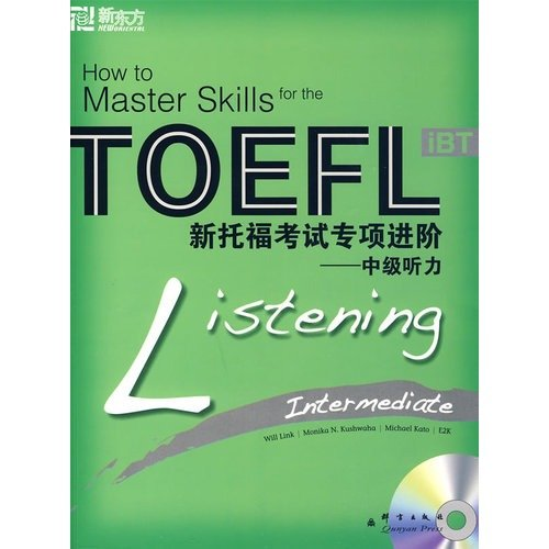 Intermediate listening-- The new TOEFL special progress (Chinese Edition)