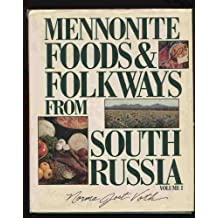 Mennonite Food and Folkways from South Russia